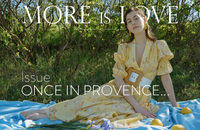 More Is Love Magazine N 176 55 Once In Provence